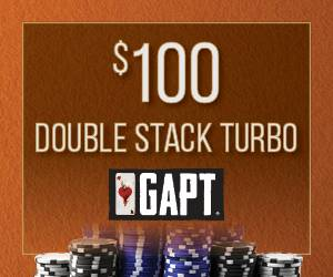$100 Double Stack Turbo GAPT Tournament