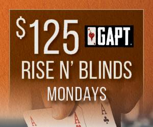 $125 GAPT Rise N' Blinds Mondays