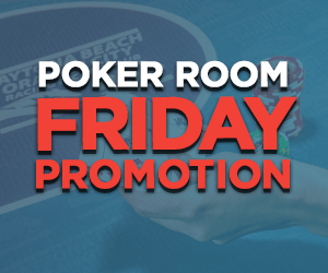 Friday Poker Room Promotions at Orange City Racing & Card Club