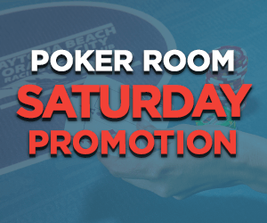 Saturday Poker Room Promotions at Orange City Racing & Card Club