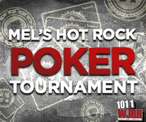 Mel's Hot Rock Poker Tournament